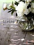 누구나 쉽게 만드는 Living flower(리빙 플라워)